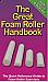 The Great Foam Roller Handbook